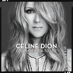 CELINE DION  -LOVED ME BACK TO LIFE (CD)....