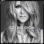 CELINE DION  -LOVED ME BACK TO LIFE (CD)....