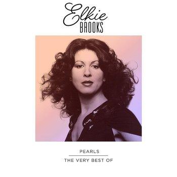 ELKIE BROOKS - PEARLS THE VERY BEST OF ELKIE BROOKS (CD)