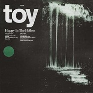 TOY - HAPPY IN THE HOLLOW (CD).
