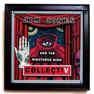 JIM JONES & THE RIGHTEOUS MIND - COLLECTIV (Vinyl LP).