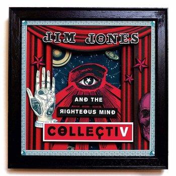 JIM JONES & THE RIGHTEOUS MIND - COLLECTIV (Vinyl LP)