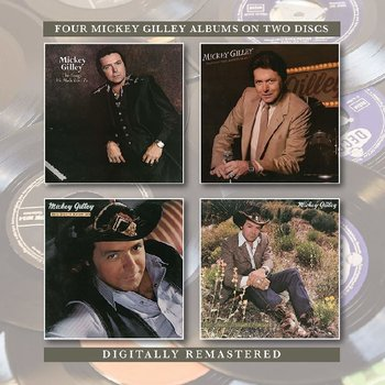 MICKEY GILLEY - THE SONGS WE MADE LOVE TO /  THAT'S ALL THAT MATTERS TO ME / YOU DON'T KNOW ME / PUT YOUR DREAMS AWAY (CD)