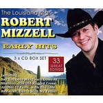 ROBERT MIZZELL - EARLY HITS (CD)...