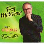PAT MCKENNA - MORE ORIGINALS AND FAVOURITES (CD)...