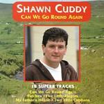 SHAWN CUDDY - CAN WE GO ROUND AGAIN (CD)...