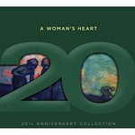 A WOMAN'S HEART 20TH ANNIVERSARY COLLECTION - VARIOUS ARTISTS (CD)...