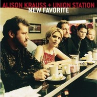 ALISON KRAUSS AND UNION STATION - NEW FAVORITE (CD).