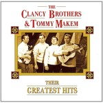 THE CLANCY BROTHERS & TOMMY MAKEM - THEIR GREATEST HITS (CD)...