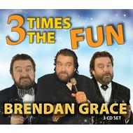 BRENDAN GRACE - 3 TIMES THE FUN (CD)...