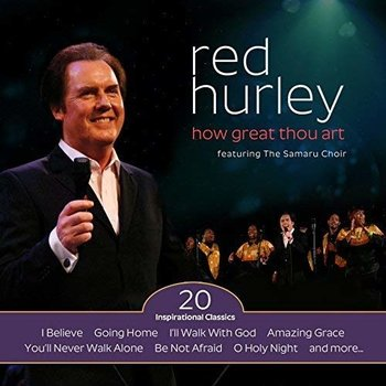 RED HURLEY - HOW GREAT THOU ART (CD)