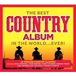 THE BEST COUNTRY ALBUM IN THE WORLD EVER! - VARIOUS ARTISTS (CD)...