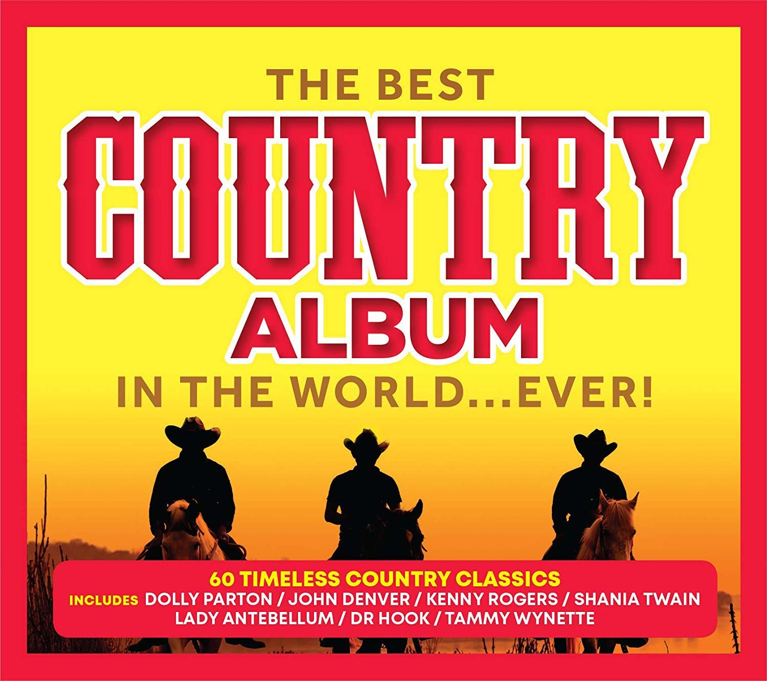 The Best Country Album In The World Ever Various Artists CD - CDWorld.ie