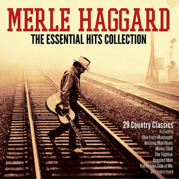 MERLE HAGGARD - THE ESSENTIAL HITS COLLECTION (CD)