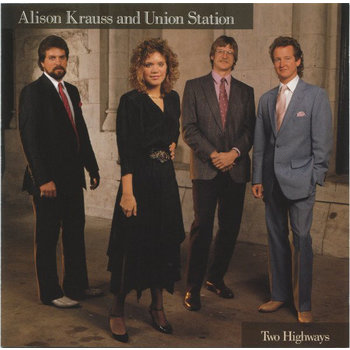 ALISON KRAUSS AND UNION STATION - TWO HIGHWAYS (CD)
