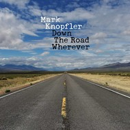 MARK KNOPFLER - DOWN THE ROAD WHENEVER (CD).