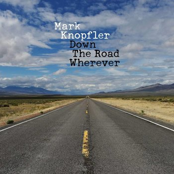 MARK KNOPFLER - DOWN THE ROAD WHENEVER (CD)