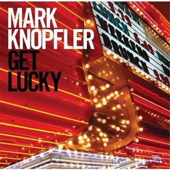 MARK KNOPFLER - GET LUCKY (CD)