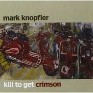 MARK KNOPFLER - KILL TO GET CRIMSON (CD).