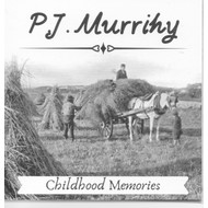 PJ MURRIHY - CHILDHOOD MEMORIES (CD)...