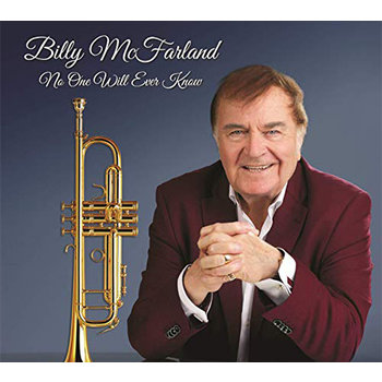 BILLY MCFARLAND - NO ONE WILL EVER KNOW (CD)