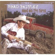 PRAD PAISLEY - MUD ON THE TIRES (CD)..