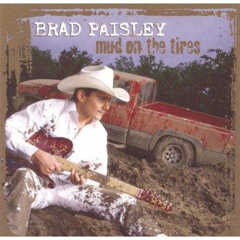 PRAD PAISLEY - MUD ON THE TIRES (CD)