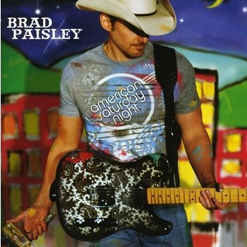 BRAD PAISLEY - AMERICAN SATURDAY NIGHT (CD)