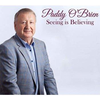 PADDY O'BRIEN - SEEING IS BELIEVING (CD / DVD)