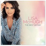 LISA MCHUGH - THE BEST SO FAR (CD)...