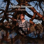 MARTN SIMPSON - ROOTED DELUXE EDITION (CD)...