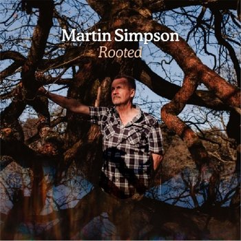 MARTN SIMPSON - ROOTED DELUXE EDITION (CD)