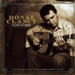 DÓNAL CLANCY - CLOSE TO HOME (CD)...
