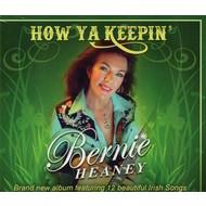 BERNIE HEANEY - HOW YA KEEPIN' (CD)...