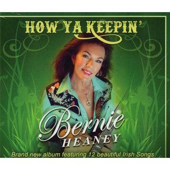 BERNIE HEANEY - HOW YA KEEPIN' (CD)
