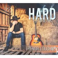 TREVOR LOUGHREY - HARD TO BREAK (CD)...
