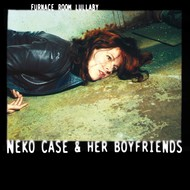 NEKO CASE & HER BOYFRIENDS (CD)...