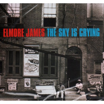 ELMORE JAMES - THE SKY IS CRYING (CD)
