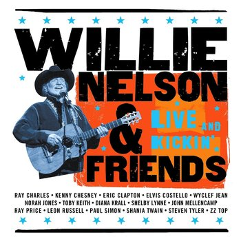 WILLIE NELSON & FRIENDS - LIVE AND KICKIN' (CD)