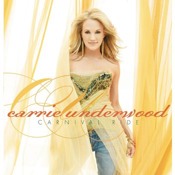 CARRIE UNDERWOOD - CARNIVAL RIDE (CD)