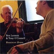 TONY O'CONNELL & BEN LENNON - ROSSINVER BRAES (CD)...