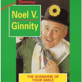 NOEL V GINNITY - THE SUNSHINE OF YOUR SMILE (CD)