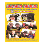 SEAMUS MOORE - THE GREATEST CELEBRATION EVER SEEN IN KILTIMAGH (DVD).. )