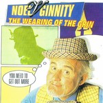 NOEL V GINNITY - THE WEARING OF THE GRIN (CD)...