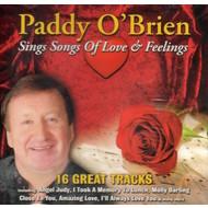 PADDY O'BRIEN - SINGS SONGS OF LOVE AND FEELINGS (CD)...