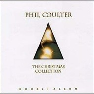 PHIL COULTER - THE CHRISTMAS COLLECTION (CD)...