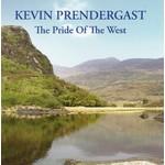 KEVIN PRENDERGAST - THE PRIDE OF THE WEST (CD)...
