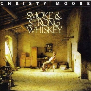 CHRISTY MOORE - SMOKE AND STRONG WHISKEY (CD)