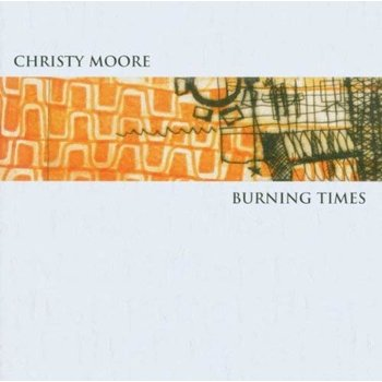 CHRISTY MOORE - BURNING TIMES (CD)