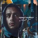 DERMOT KENNEDY - WITHOUT FEAR (Vinyl LP).